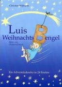 Luis WeihnachtsBengel: Ein Adventskalender in 24 Briefen