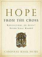 Hope from the Cross: Reflections on Jesus' Seven Last Words -