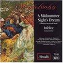 Mendelssohn: Midsummer Night's Dream, Opp. 21 and 61 (A)