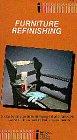 Furniture Refinishing [VHS]