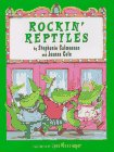 Rockin' Reptiles, Stephanie Calmenson and Joanna Cole, 0688127398