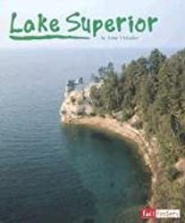 Lake Superior (Land and Water: The Great Lakes)