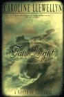 Front cover for the book False Light by Caroline Llewellyn