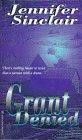 Grant Denied, Jennifer Sinclair, 1551972352
