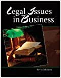 LEGAL ISSUES IN BUSINESS by JOHNSON KEVIN (2008-08-04)