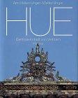 Hue: Die Kaiserstadt Von Vietnam (German Edition) by Hirmer Verlag