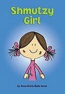 Shmutzy Girl (Matzah Ball Books)