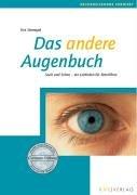 Das andere Augenbuch: Seele und Sehen - ein Leitfaden für Betroffene