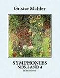 Gustav Mahler  Symphonies Nos. 3 And 4 (Full Score) (Dover Music Scores)
