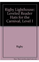 Read Online Rigby Lighthouse: Individual Student Edition (Levels E-I) Hats For the Carnival PDF