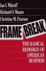 Framebreak, Ian I. Mitroff and Richard O. Mason, 1555426069