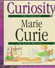 img - for Curiosity: The Story of Marie Curie (Value Biographies) book / textbook / text book