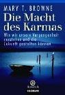 Die Macht des Karmas: Wie wir unsere Vergangenheit verstehen und die Zukunft gestalten können