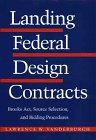 Landing Federal Design Contracts, Lawrence Vanderburgh, 0471593842