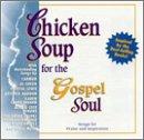 Chicken Soup for the Gospel So                                                                                                                                                                                                                                                    <span class=