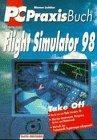 PC Praxis Buch Flugsimulator 98
