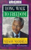 Long Walk to Freedom: Autobiography of Nelson Mandela by Brand: Time Warner Audio Books