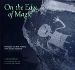 On the Edge of Magic (Ancient Rock Paintings)