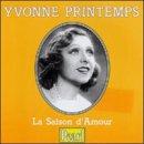 Yvonne Printemps: La Saison d'Amour