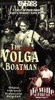 Volga Boatman [VHS]