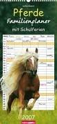 Pferde Familienplaner 2007. Mit 6 Spalten