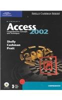 Microsoft Access 2002: Comprehensive Concepts and Techniques (Shelly Cashman Series)