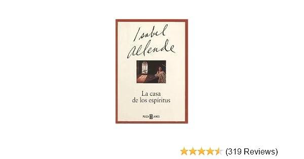 LA CASA DE LOS ESPIRITUS: ISABEL ALLENDE: 9789802932177: Amazon.com: Books