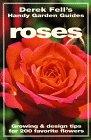 Cheap  Roses: Growing & Design Tips for 200 Favorite Flowers (Derek Fell's Handy..