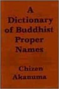 A dictionary of Buddhist proper names (Bibliotheca Indo