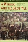 A Weekend with the Great War, Cantigny First Foundation Staff, 1572490624