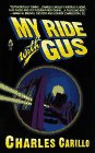 My Ride with Gus, Charles Carillo, 0671535692