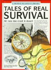 Tales of Real Survival, Paul Dowswell, 0881107794