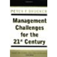 Management Challenges for the 21st Century by Drucker, Peter F. [HarperBusiness, 2001] (Paperback) [Paperback]
