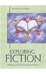 Exploring Fiction
