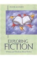 Exploring Fiction