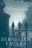Human Traces: A Novel