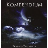 Beneath The Waves by Kompendium (2013-05-04)