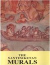 The Santiniketan Murals, Jayanta Chakrabarti and R. Siva Kumar, 8170461162