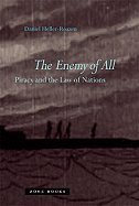Enemy of All Piracy & the Law of Nations [HC,2009] pdf epub
