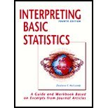 Interpreting Basic Statistics : A Guide and Workbook Based on Excerpts from Journal Articles, Zealure C. Holcomb, 1884585396