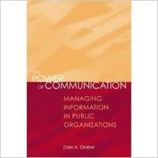 Book The Power Of Communication: Managing Information In Public Organizations 2nd (second) edition
