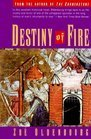 Destiny of Fire, Zoe Oldenbourg, 0380004054