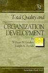 Total Quality and Organization Development (Total Quality Management Series)