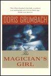 The Magician's Girl, Doris Grumbach, 0393310914