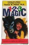 One-Two-Three Magic : Training Your Children to Do What You Want!, Phelan, Thomas W., 0963386123
