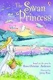 The Swan Princess by Rosie Dickins (2005-05-03)