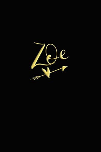 Zoe: Personalized With Name Notebook for Ladies (Personalized Books for Her - Black/Gold)