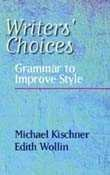Writers' Choices: Grammar to Improve - Choice Writers