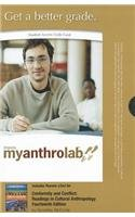 MyAnthroLab with Pearson eText -- Standalone Access Card -- for Conformity and Conflict: Readings in Cultural Anthropology (14th Edition) (Myanthrolab (Access Codes))