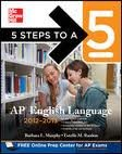 5 Steps to a 5 AP English Language, 2012-2013 Edition (5 Steps to a 5 on the Advanced Placement Examinations Series) 4th (forth) edition